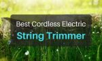 The Best Cordless Electric String Trimmer in 2018