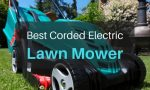 What is the Best Corded Electric Lawn Mower in 2018