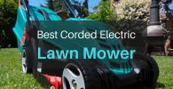 Best Corded Electric Lawn Mower to Finally Ditch Gasoline (2019)