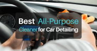 Top 8 Best All-Purpose Cleaners for Car Detailing (2019)