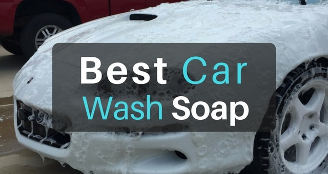 Best Car Wash Shampoo To Make Washing Easier 2019 The Art Of