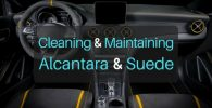 Ultimate Guide to Cleaning & Maintaining Alcantara & Suede Interiors