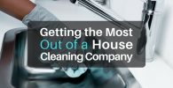 Getting the Most Out of a Professional House Cleaning Company