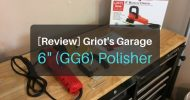 [Hands-On Review] Griot's Garage 6 Inch Polisher (GG6) After 4 Years Use