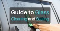 Guide to Glass Cleaning and Sealing