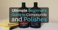 Ultimate Beginner's Guide to Compounds and Polishes