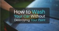 How to Wash Your Car Without Destroying Your Paint