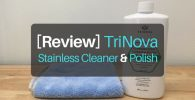 [Hands-On Review] TriNova Stainless Cleaner & Polish