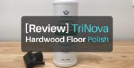 [Hands-On Review] TriNova Hardwood Floor Polish