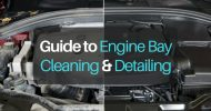 Ultimate Guide to Engine Bay Cleaning and Detailing