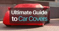 Ultimate Buyer's Guide to Car Covers