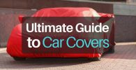 Ultimate Guide to Car Covers