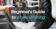 Ultimate Beginner's Guide to Wheel Cleaning